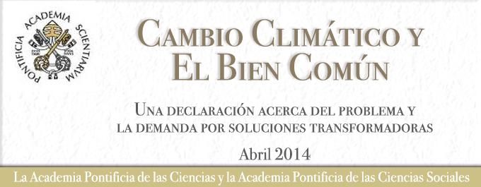 Cambio Climático y el Bien Común